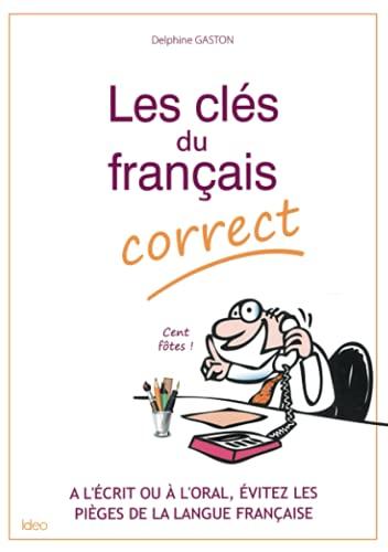 9782824601977: Les clés du français correct