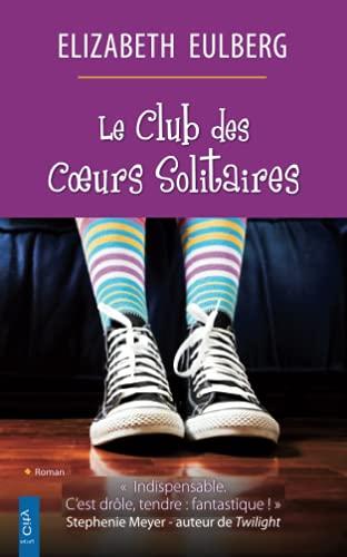 9782824602240: Le club des coeurs solitaires