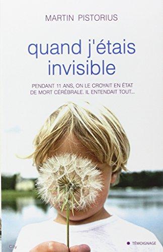 9782824602462: Quand j'�tais invisible