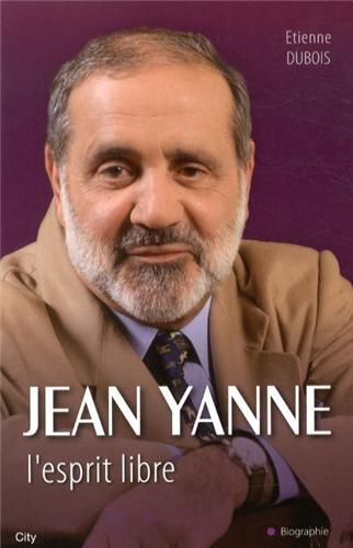 JEAN YANNE, L'ESPRIT LIBRE: DUBOIS �TIENNE