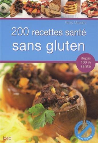 9782824603094: 200 recettes sant� sans gluten