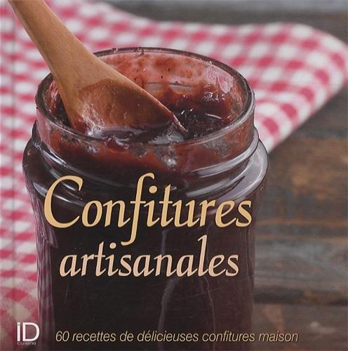 CONFITURES ARTISANALES : 60 RECETTES DE DÉLICIEUSES CONFITURES MAISON: MATAGNE FANNY