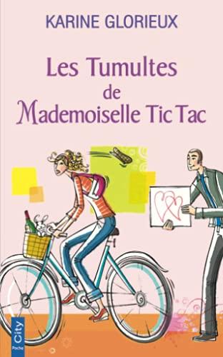 9782824603254: Les tumultes de mademoiselle tic tac