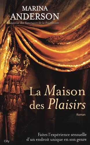 9782824603476: La Maison des Plaisirs