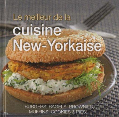 9782824603537: Le meilleur de la cuisine New-Yorkaise
