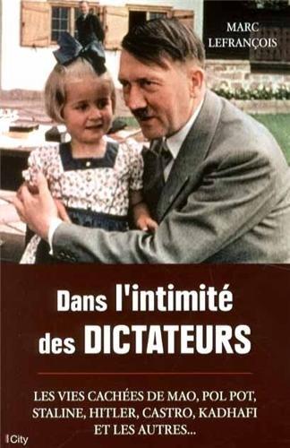 9782824603926: Dans l'intimité des dictateurs