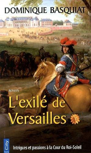EXILÉ DE VERSAILLES (L'): BASQUIAT DOMINIQUE