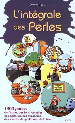 INTÉGRALE DES PERLES (L'): LEBRUN S�BASTIEN