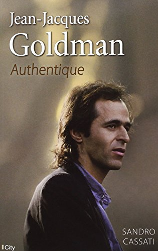9782824605012: Jean-Jacques Goldman : Authentique