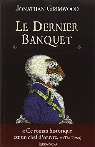 DERNIER BANQUET (LE): GRIMWOOD JONATHAN