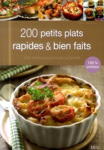 9782824605067: 200 petits plats rapides & bien faits