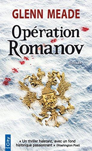 OPÉRATION ROMANOV: MEADE GLENN