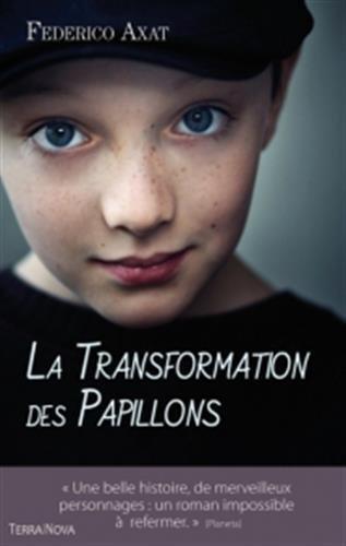 TRANSFORMATION DES PAPILLONS (LA): AXAT FEDERICO