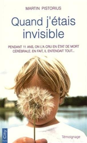 9782824606125: Quand j'�tais invisible