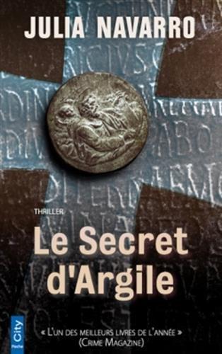 SECRET D'ARGILE (LE): NAVARRO JULIA