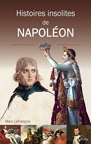 HISTOIRES INSOLITES DE NAPOLÉON: LEFRAN�OIS MARC