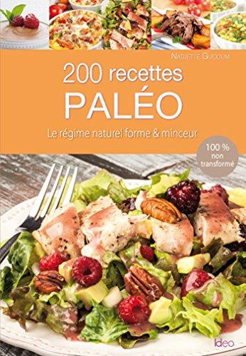 9782824606811: 200 recettes du régime paléo