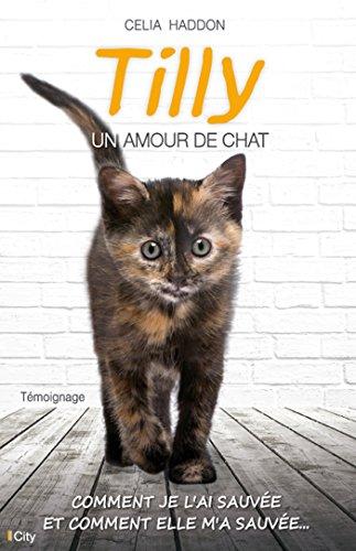 9782824606880: Tilly, un amour de chat