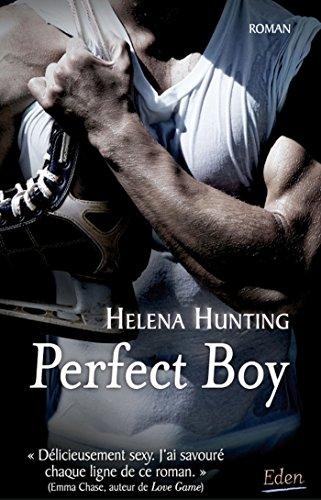 PERFECT BOY: HUNTING HELENA