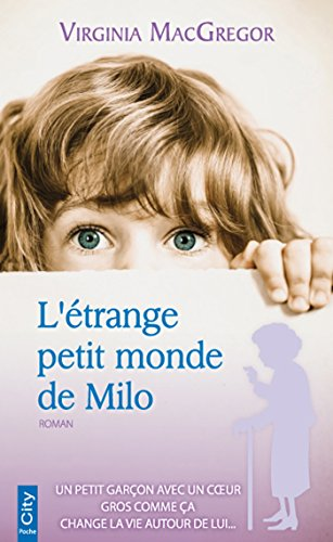 ÉTRANGE PETIT MONDE DE MILO (L'): MACGREGOR VIRGINIA