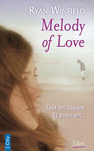 MELODY OF LOVE: WINFIELD RYAN