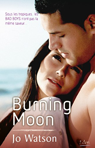 BURNING MOON: WATSON JOE