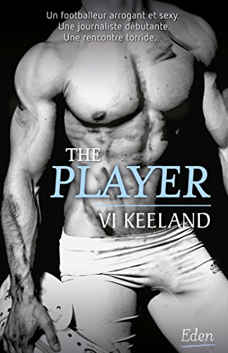 THE PLAYER: KEELAND VI