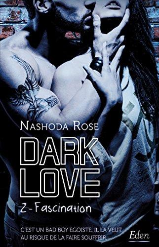9782824612164: Dark Love T2: Fascination
