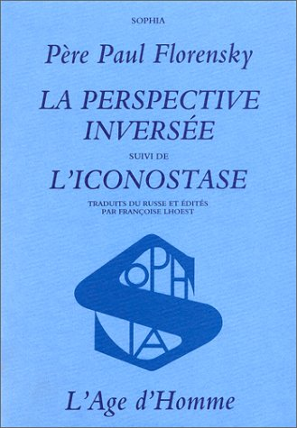 9782825100967: Perspective inversee/l'iconostase (French Edition)