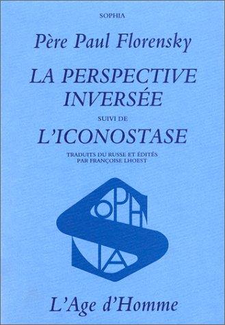 Perspective inversée, iconostase: Florensky