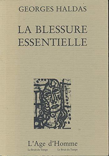 9782825101278: La blessure essentielle: Poèmes (Le Bruit du temps) (French Edition)