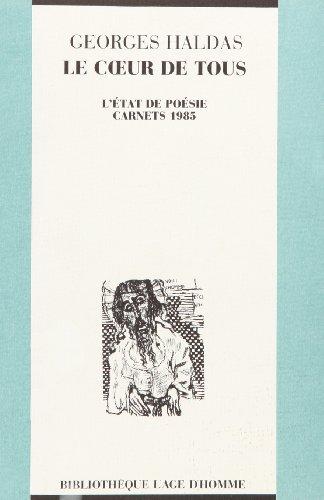 9782825102565: Le coeur de tous - carnets 1985 (French Edition)