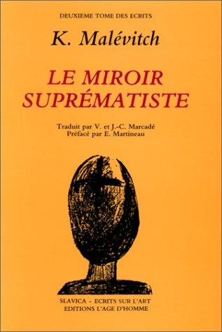 9782825103609: Ecrits sur l'art, tome 2 : Le miroir suprématiste