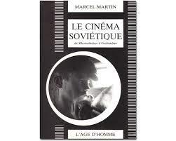 9782825104415: Le Cinéma soviétique de Krouchtchev à Gorbatchev