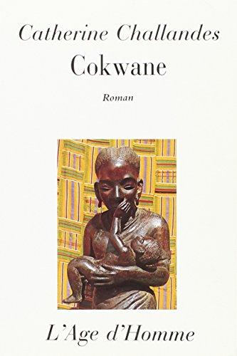 9782825104538: Cokwane : Récit