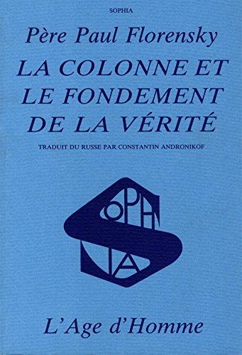 9782825104897: La Colonne et le fondement de la vérité