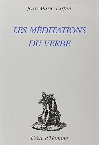 9782825106761: Les Méditations du Verbe (French Edition)