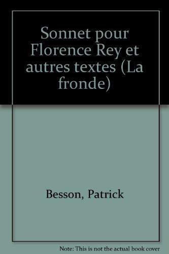 9782825107249: Sonnet pour Florence Rey et autres textes
