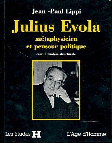 9782825111253: Julius Evola, métaphysicien et penseur politique