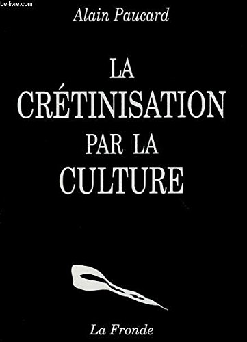 9782825111284: La cr�tinisation par la culture