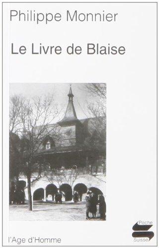 9782825111772: Le Livre de Blaise
