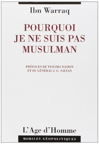 Pourquoi Je ne Suis Pas Musulman (2825112593) by [???]