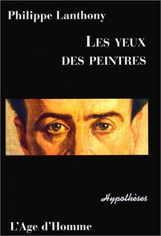 9782825113103: Les Yeux des peintres