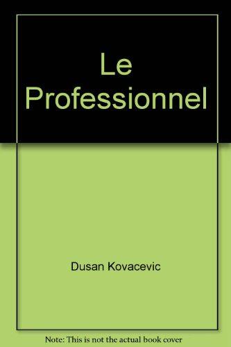 Le professionnel (Amers): Dusan Kovacevic