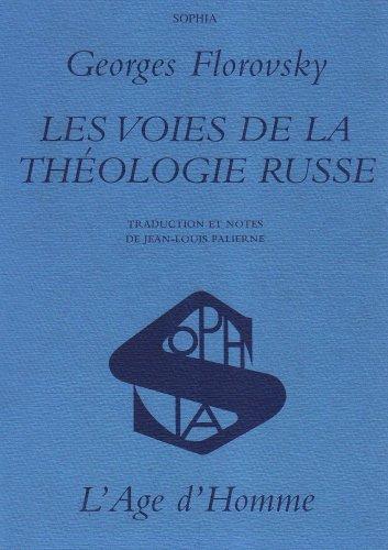 9782825115701: Voies de la Theologie Russe (les)