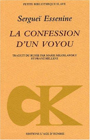 Confession d'un voyou: Sergueï Essenine