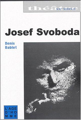 9782825116678: Josef svoboda (Théâtre XXe Siècle)