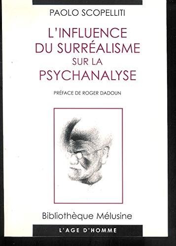 9782825116753: Influence du surréalisme sur psychanalyse