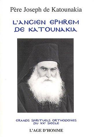 9782825117828: L'Ancien Ephrem de Katounakia