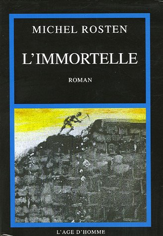 9782825119310: L'immortelle (French Edition)